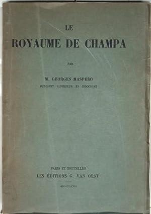 Le Royaume du Champa,: MASPERO (Georges),