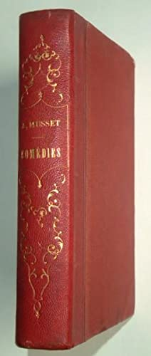 Comédies et proverbes. André del Sarto, Lorrenzaccio,: MUSSET (Alfred de),