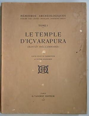Le temple d'Içvarapura (Bantay Srei, Cambodge),: PARMENTIER (H.), GOLOUBEW