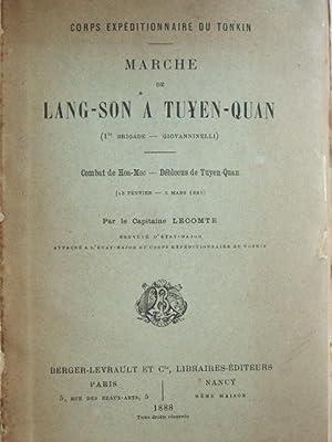Marche de Lang-Son à Tuyen-Quan (1re brigade: LECOMTE (Capitaine),