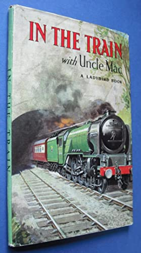In the Train With Uncle Mac -: McCulloch, Derek (Uncle