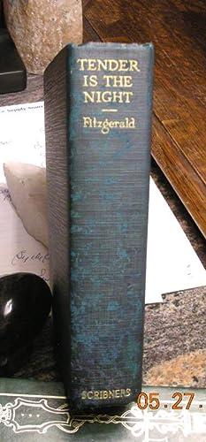 TENDER IS THE NIGHT: A Romance: F. SCOTT FITZGERALD