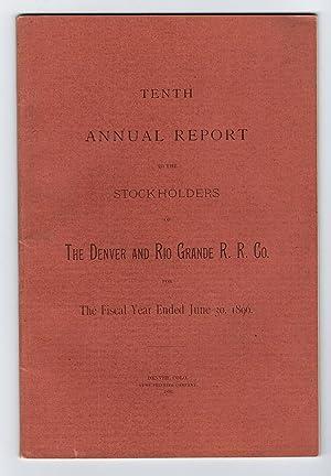 TENTH ANNUAL REPORT OF THE STOCKHOLDERS OF THE DENVER AND RIO GRANDE RAILROAD COMPANY, 1896: E. T. ...