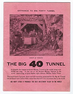 THE BIG 40 TUNNEL, prospectus, 1903: Big Forty Mining Tunnel Company