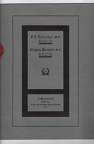 CLAYTON PARKHILL, M.D. and J. T. ESKRIDGE, M.D., A MEMORIAL, 1902: Leonard Freeman, M.D