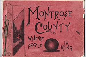 SOUVENIR BOOKLET: Montrose County, Colorado, 1905: Barton W. Marsh