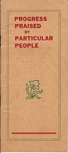 PROGRESS PRAISED BY PARTICULAR PEOPLE (Denver, Laramie and Northwestern Railway Company), 1909: ...