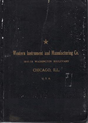 CATALOGUE OF SURGICAL, DENTAL AND VETERINARY INSTRUMENTS OF SUPERIOR QUALITY, 1922: Western ...