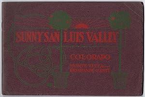 SUNNY SAN LUIS VALLEY, Colorado, Monte Vista, Rio Grande County: The Health, Pleasure and ...