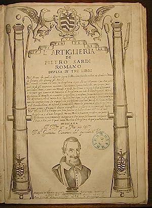 L artiglieria. divisa in tre libri.: Sardi Pietro Romano