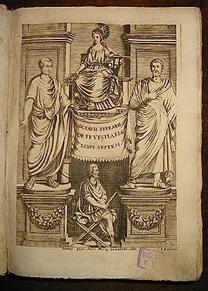 Octavii Ferrarii De Re Vestiaria Libri septem.: Ferrari Ottavio