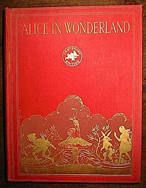 Alice s Adventures in Wonderland. Illustrated by: Carroll Lewis