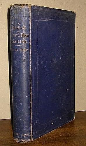 A manual of yacht and boat sailing: Kemp Dixon