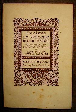 Lo specchio di perfezione volgarizzato da Francesco: Frate Leone