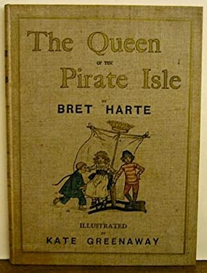 The Queen of the Pirate Isle. illustrated: Harte Bret