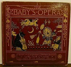 The Baby s Opera. A book of: Crane Walter
