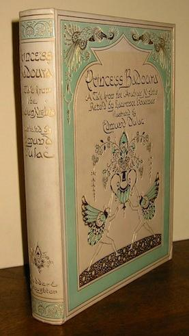 Princess Badoura. A tale from the Arabian: Dulac Edmund (illustrated