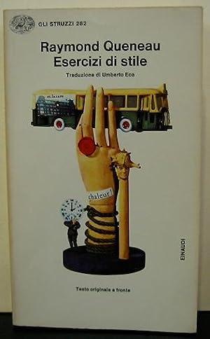 Esercizi di stile. Introduzione e traduzione di: Queneau Raymond