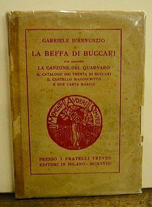 La Beffa di Buccari con aggiunti la: D Annunzio Gabriele