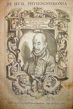 De humana physiognomonia libri IIII ad Aloysium: Della Porta G.