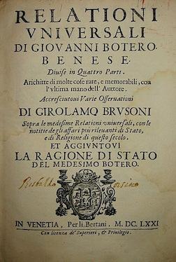 Relationi universali di Giovanni Botero benese.: Botero Giovanni
