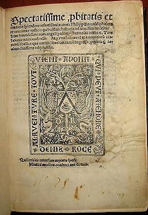 Spectatissime, p(ro)bitatis et oratorio splendore refertissimi autoris: Beroaldo Filippo (il