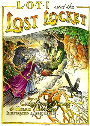 L.O.T.I. AND THE LOST LOCKET * SIGNED COPY *: Awdry Christopher & Helen Bedford