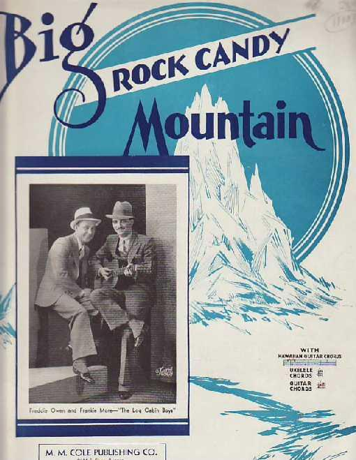 Big Rock Candy Mountain by Manoloff, Nick: M. M. Cole Publishing Co ...