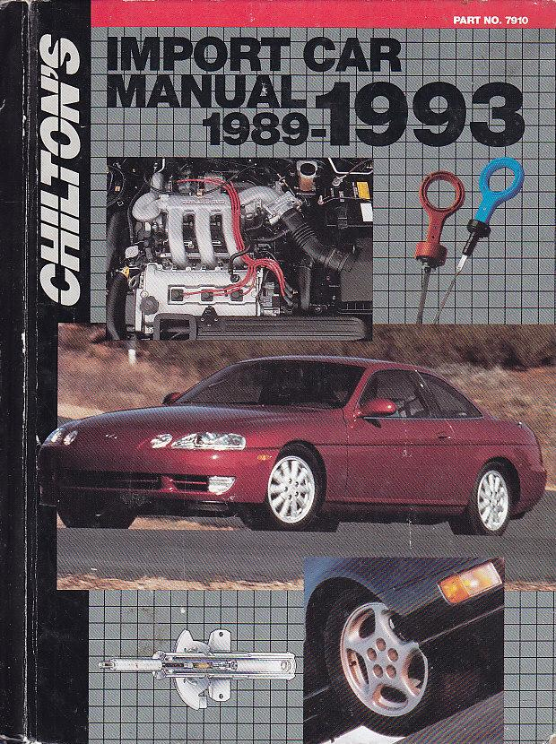 chilton s import car repair manual 1989 1993 chilton s import auto rh abebooks com Auto Motor Manuals Saturn L-Series Repair Manual