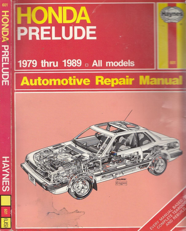 Honda Prelude Automotive Repair Manual 1979-89 All Models (Haynes repair  manuals 6U2-