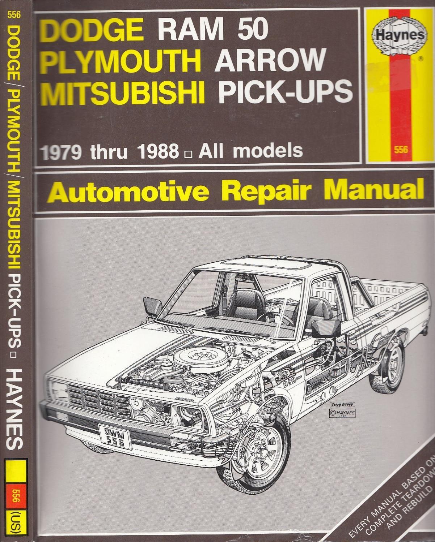 Chrysler Mini Pick-ups Automotive Repair Manual Dodge Ram 50 Plymouth Arrow  Mitsubishi Pick-