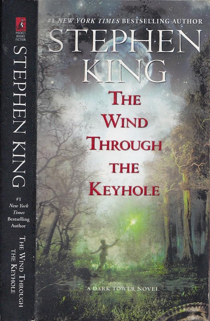 The Wind Through the Keyhole: A Dark Tower Novel (The Dark Tower):