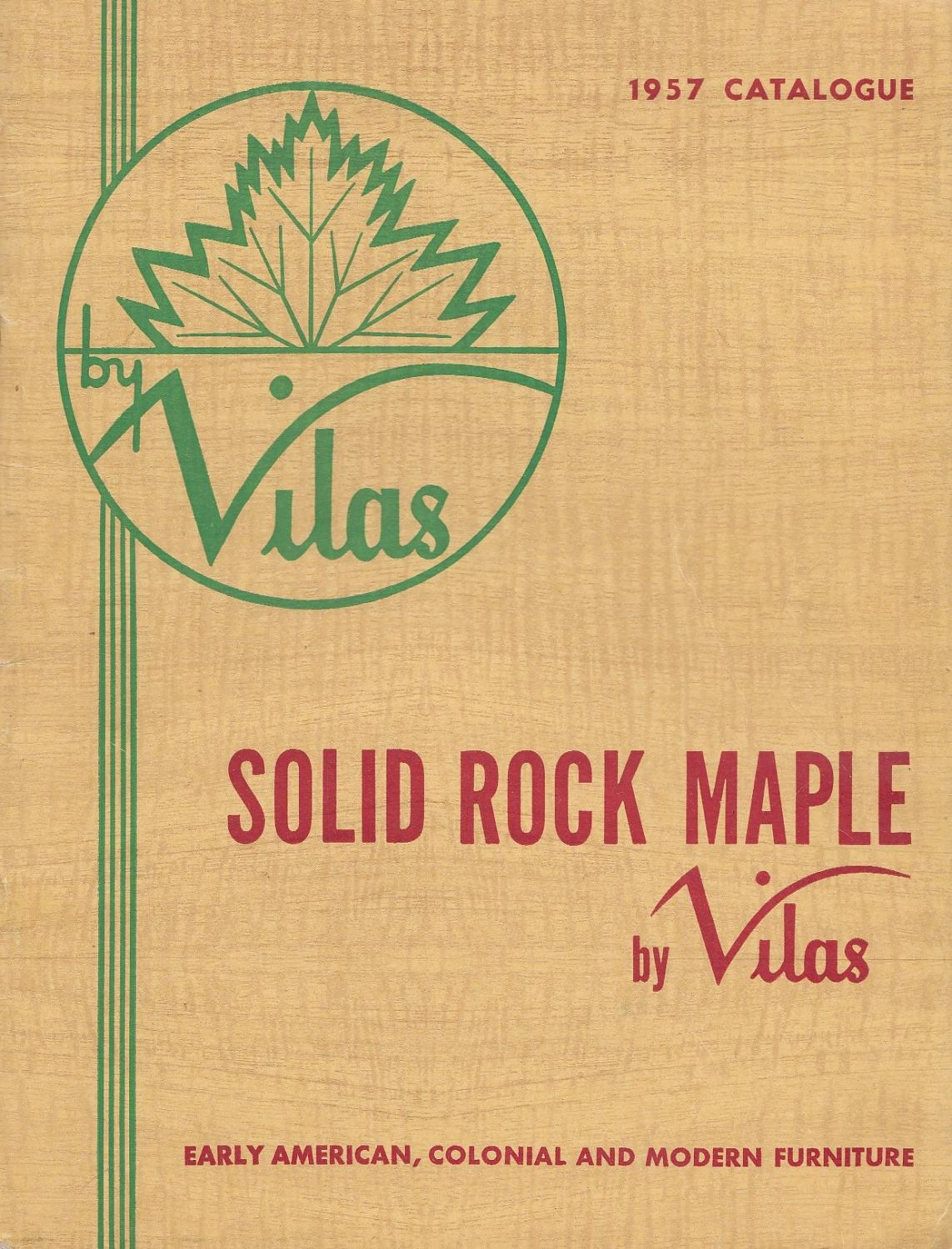 Solid Rock Maple By Vilas 1957 Catalogue Early American, Colonial And Modern  Furniture: Vilas