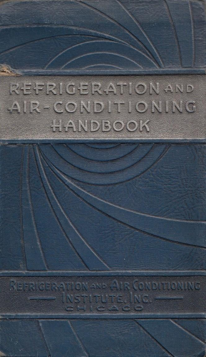 Refrigeration And Air Conditioning Handbook Job Ticket Handbook No. RB 6870 Smith, Ray D.