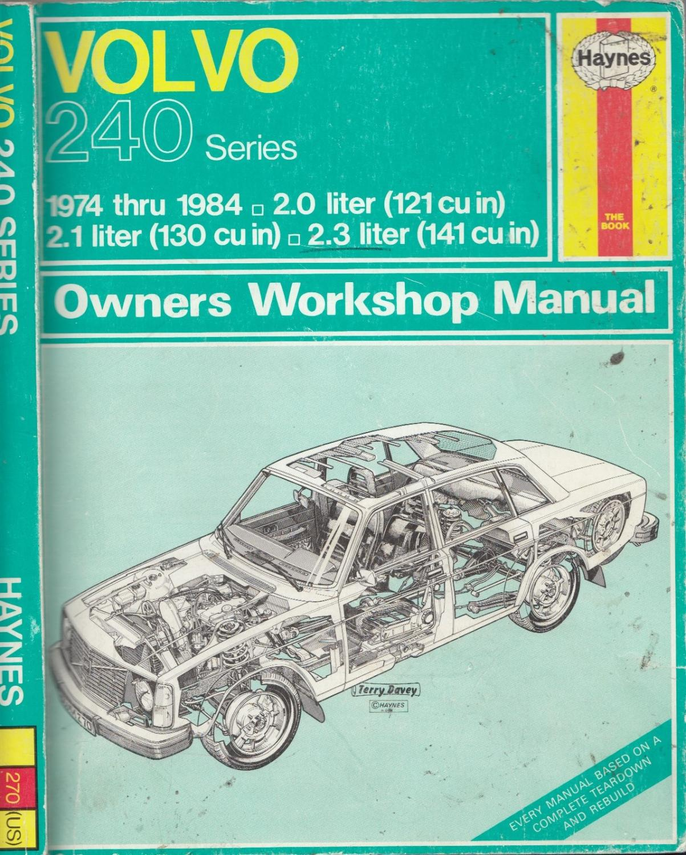 Volvo 240 Series Owners Workshop Manual, 1974-1984 (Haynes Manuals # 270 (