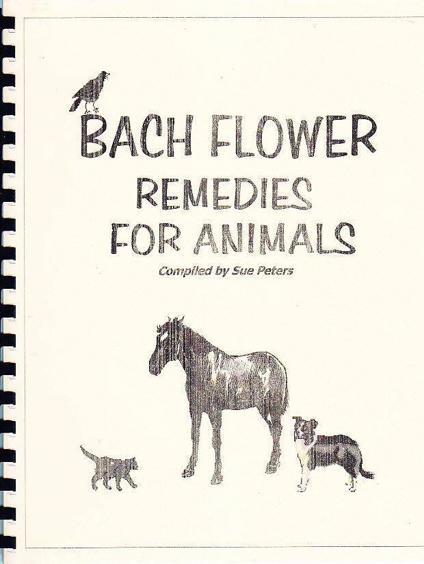 Bach Flower Remedies For Animals: Peters, Sue