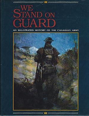 We Stand on Guard: An Illustrated History: Marteinsson, John [Kristjan]