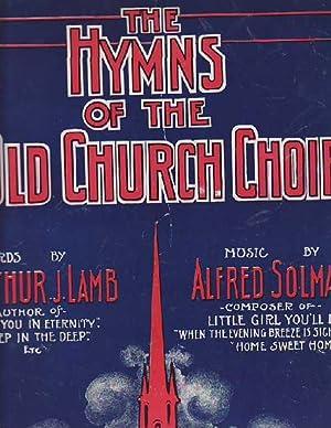 The Hymn of the Old Church Choir: Lamb, Arthur J.;