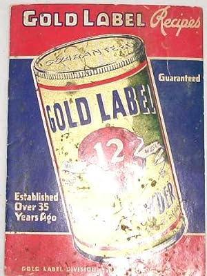 Gold Label Baking Powder Recipes Established More: Jaques Mfg. Co.