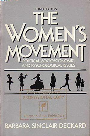 The Women's Movement: Political, Socioeconomic and Psychological Issues