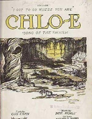 Chlo-E (Song of the Swamp): Kahn, Gus, Moret,