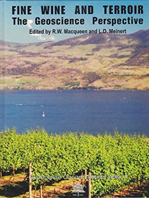 Fine Wine and Terroir : The Geoscience Perspective Geoscience Canada Reprint Series 9