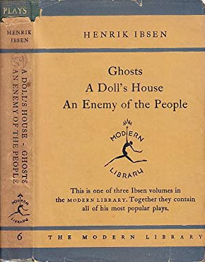 A Doll's House; Ghosts; An Enemy of the People MODERN LIBRARY # 6