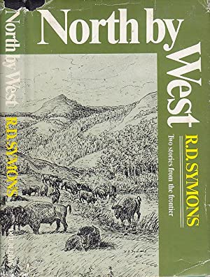 North By West : Two Stories From: Symons, R[obert] D[avid]