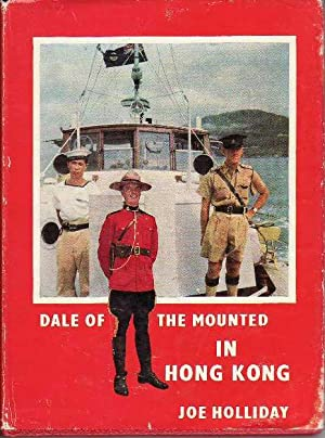 Dale of the Mounted in Hong Kong DALE OF THE MOUNTED SERIES # 12