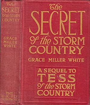 The Secret of the Storm Country: White, Grace Miller