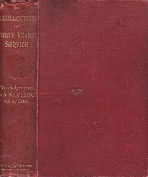 Recollections of Forty Years ' Service