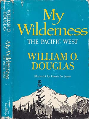 My Wilderness The Pacific West