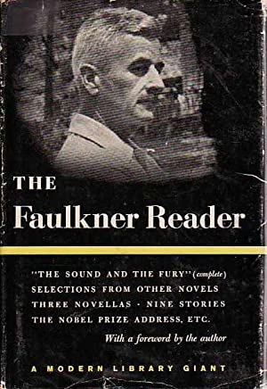 The Faulkner Reader MODERN LIBRARY G 82