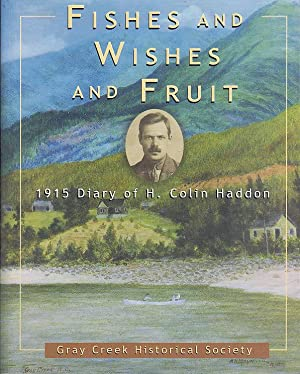 Fishes And Wishes And Fruit 1915 Diary of H. Colin Haddon